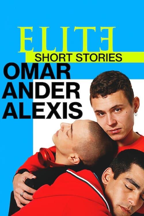 Élite : Histoires courtes - Omar Ander Alexis
