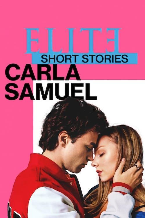 Élite : Histoires courtes - Carla Samuel