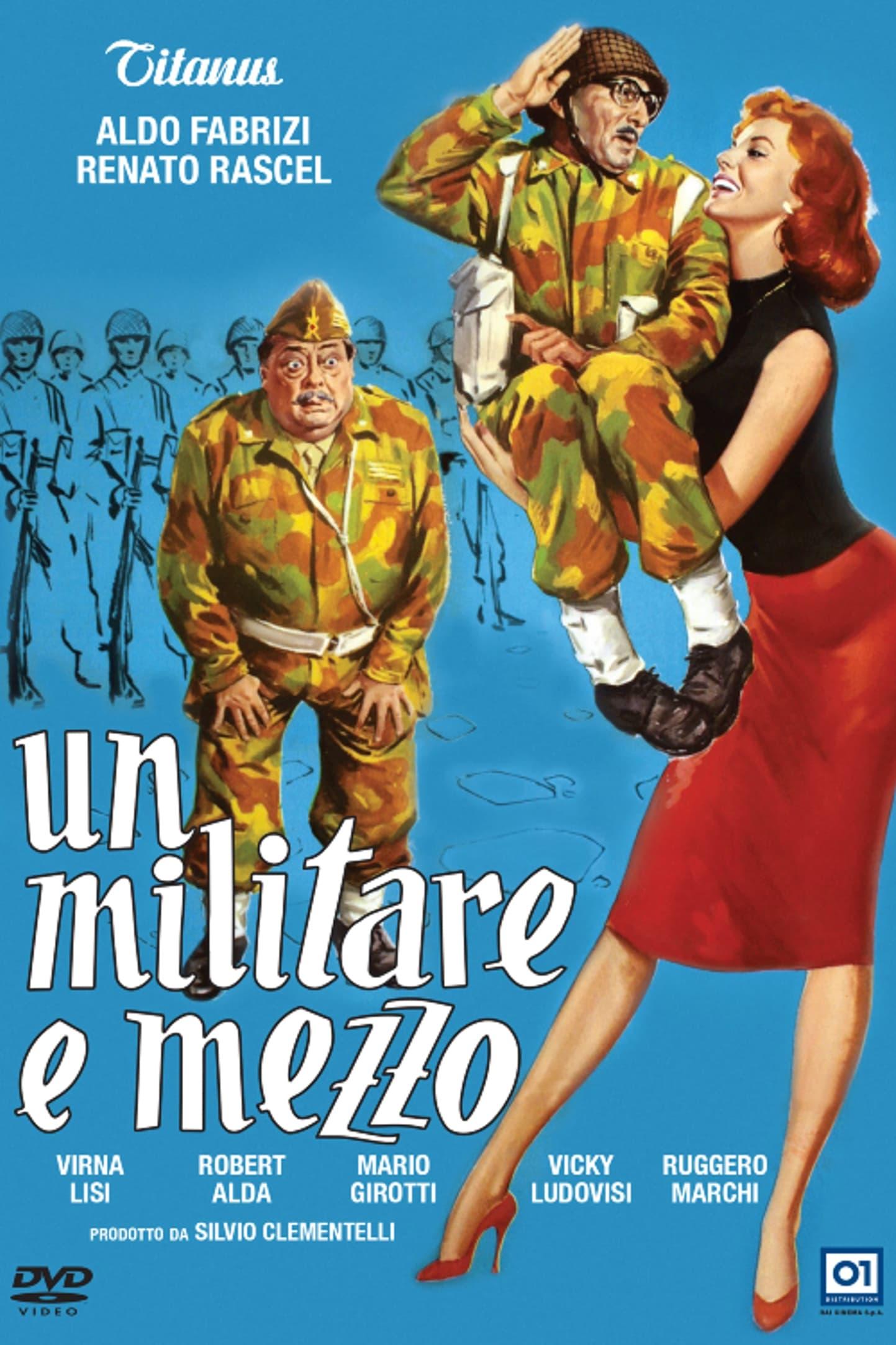 Un militar y medio