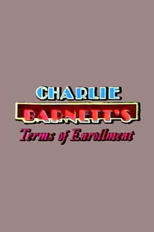 Charlie Barnett's Terms of Enrollment