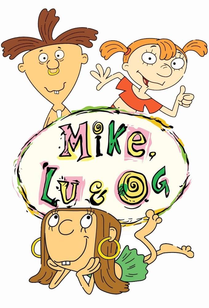 Mike, Lu e Og