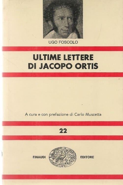 Le ultime lettere di Jacopo Ortis
