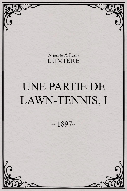 Une partie de lawn-tennis, I