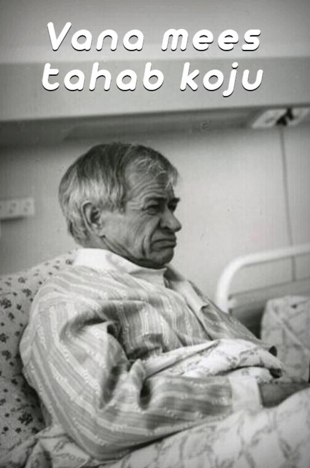 Vana mees tahab koju