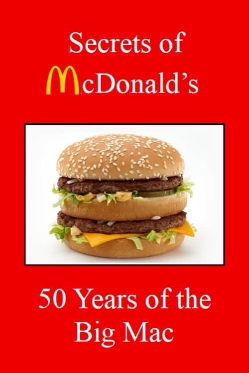 Secrets of McDonald's: 50 Years of the Big Mac