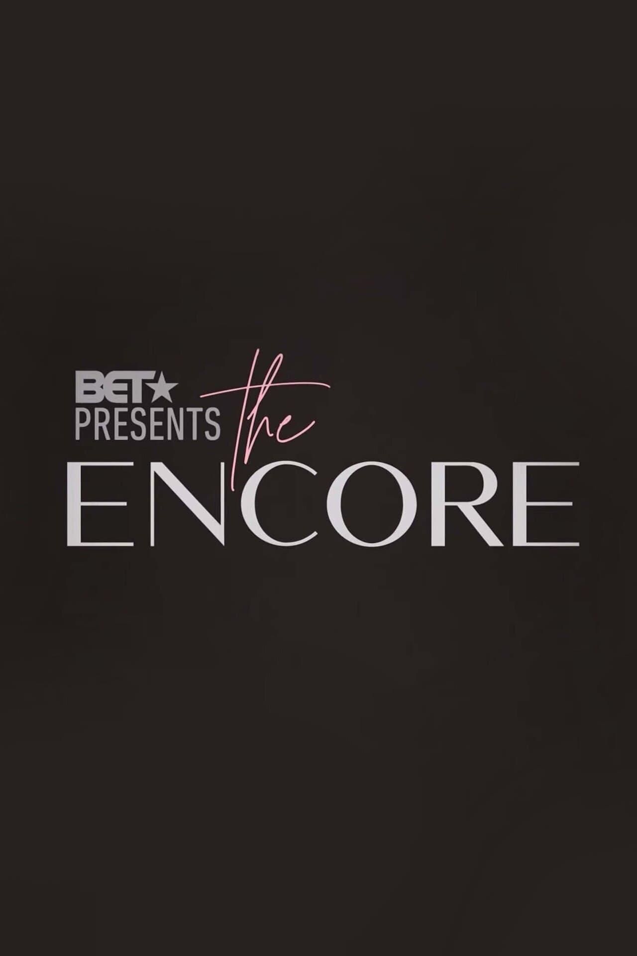 BET Presents: The Encore