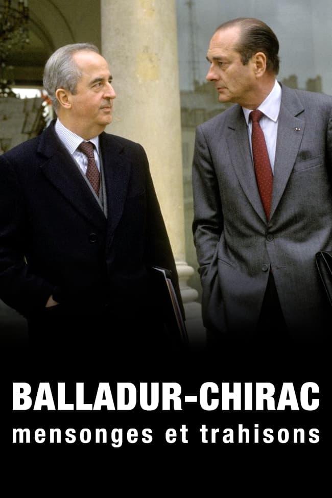 Balladur-Chirac, mensonges et trahisons