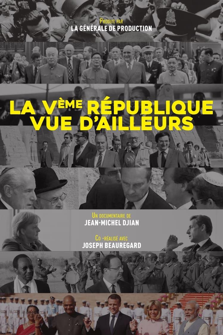 La Ve République vue d'ailleurs : Du général de Gaulle à Emmanuel Macron