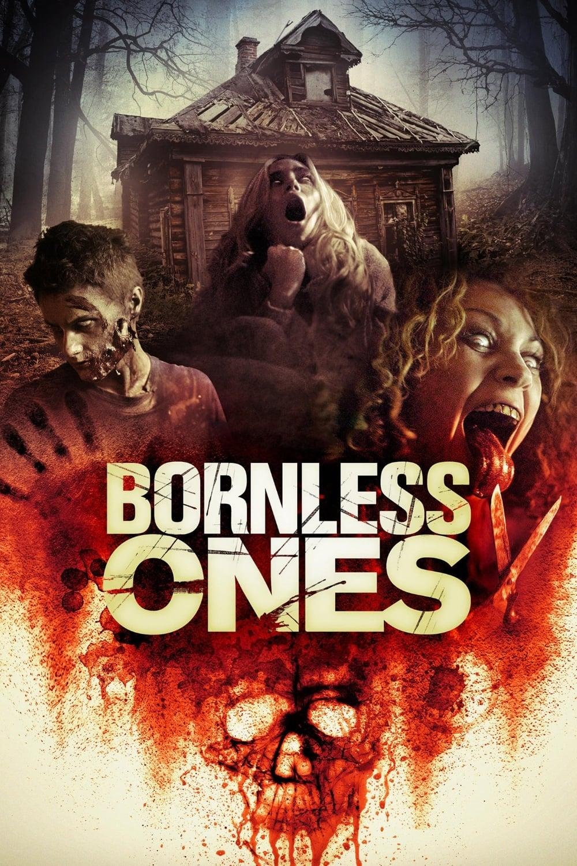 Bornless Ones