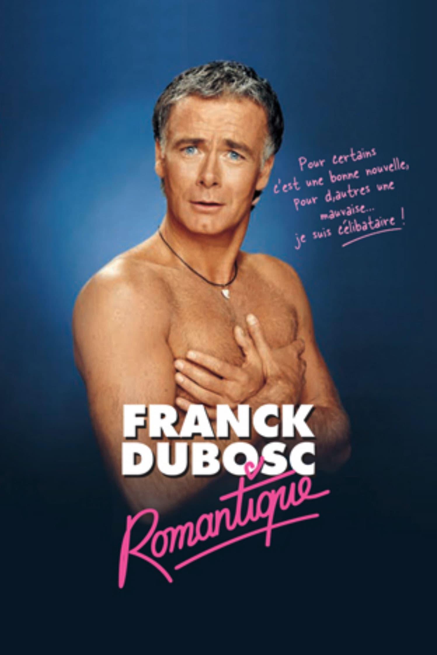 Franck Dubosc - Romantique