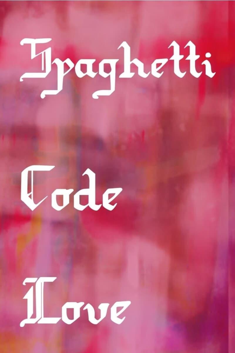 Spaghetti Code Love