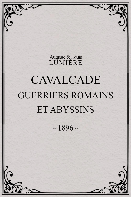 Cavalcade (guerriers romains et abyssins)