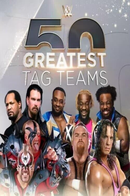 WWE The 50 Greatest Tag Teams