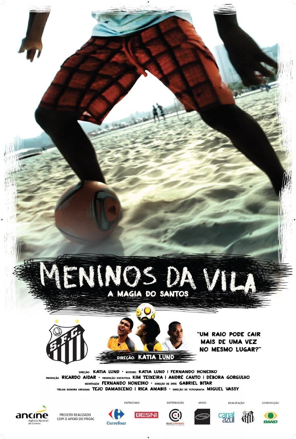 Meninos da Vila, a Magia do Santos