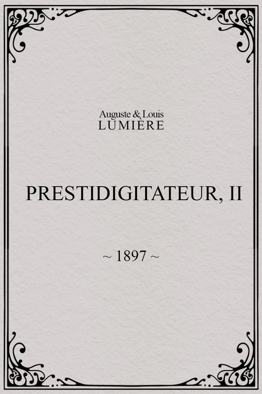 Prestidigitateur, II