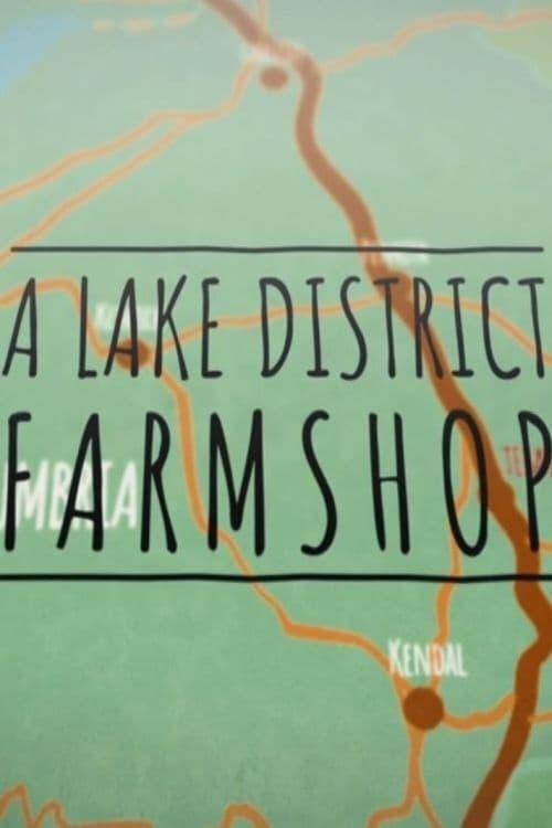 A Lake District Farm Shop