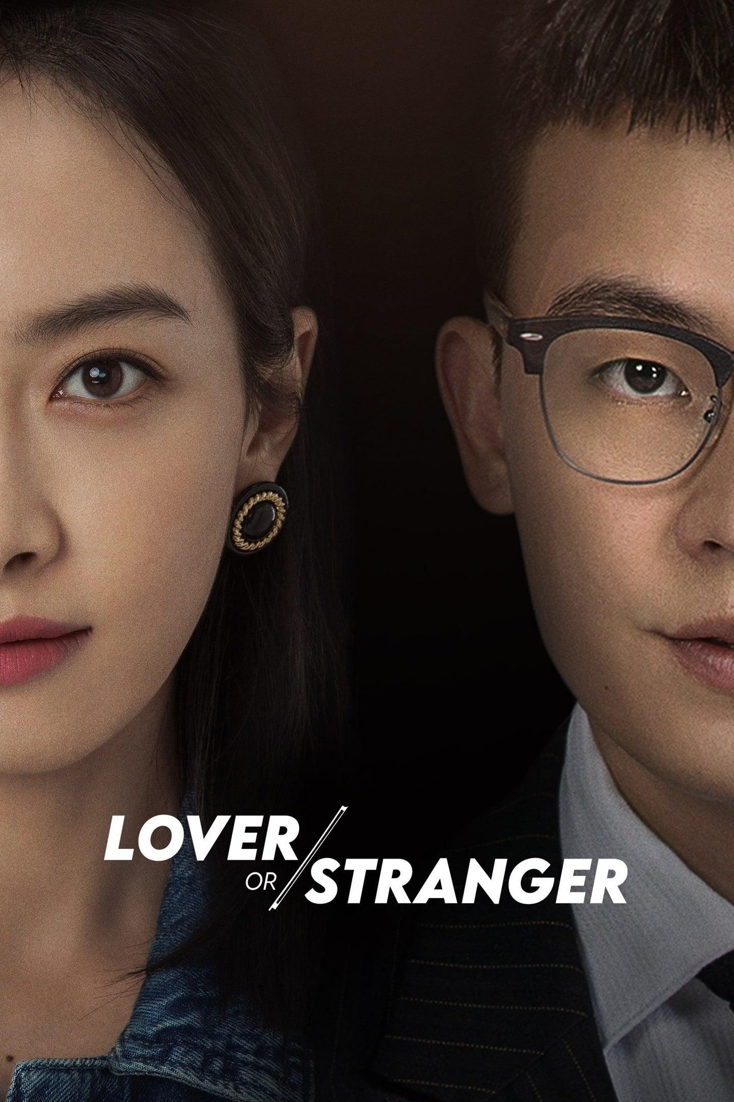 Lover or Stranger