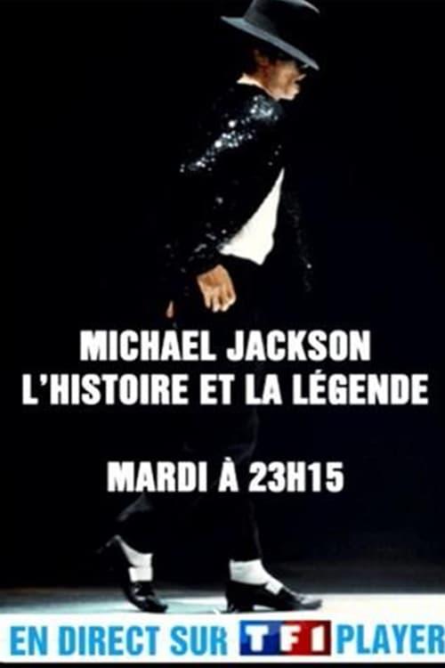 Michael Jackson - L'histoire et la Légende