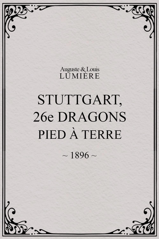 Stuttgart : 26ème dragons. Pied à terre