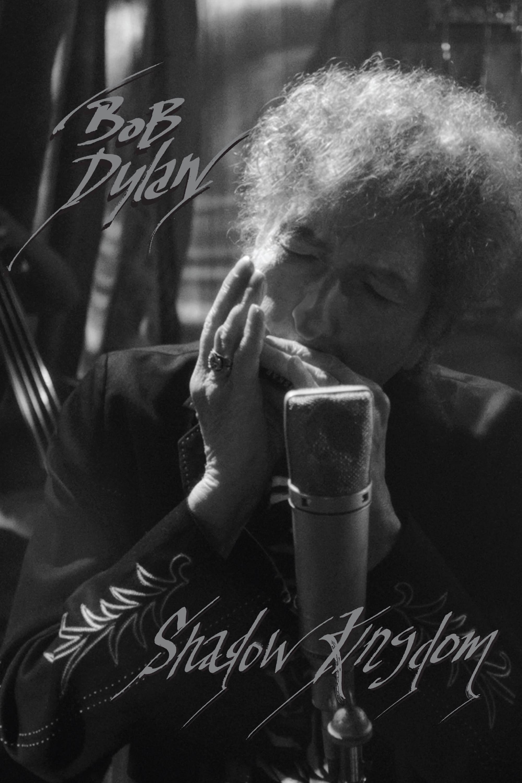 Bob Dylan: Shadow Kingdom
