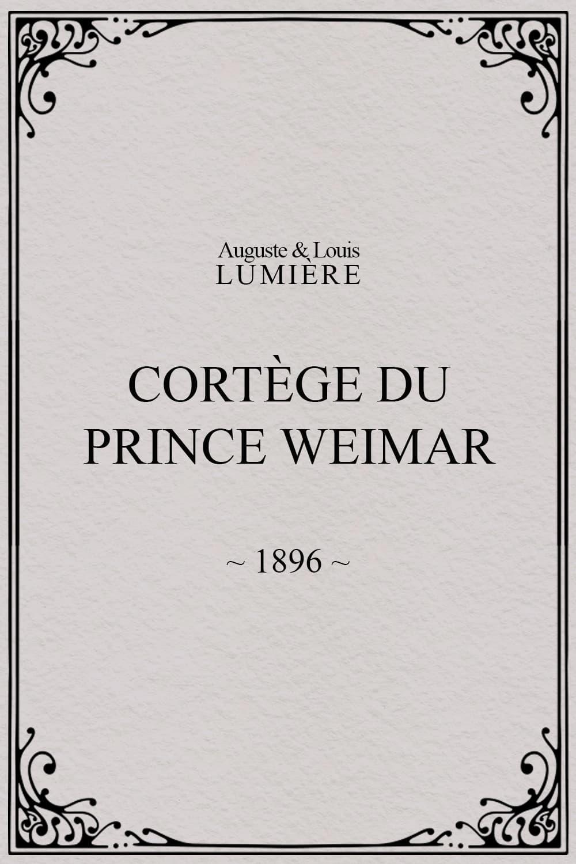 Cortège du prince Weimar