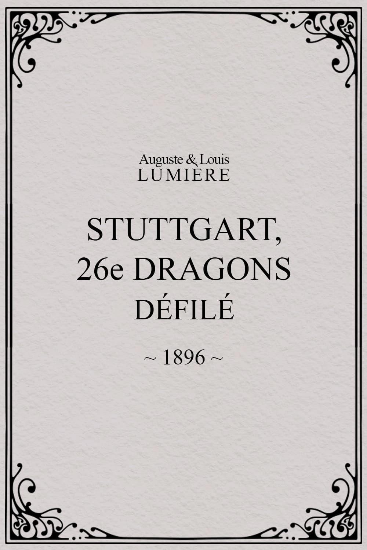 Stuttgart : 26ème dragons. Défilé