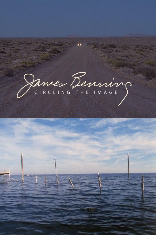 James Benning: Circling the Image