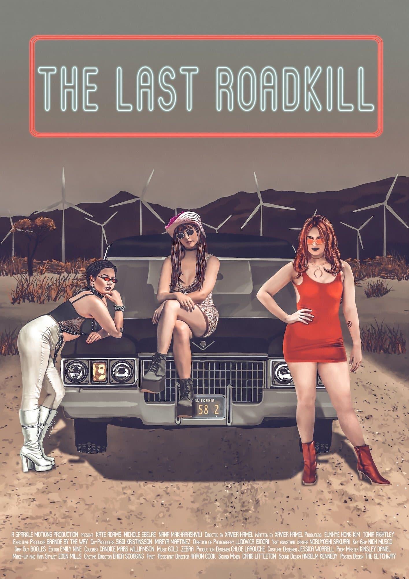 The Last Roadkill