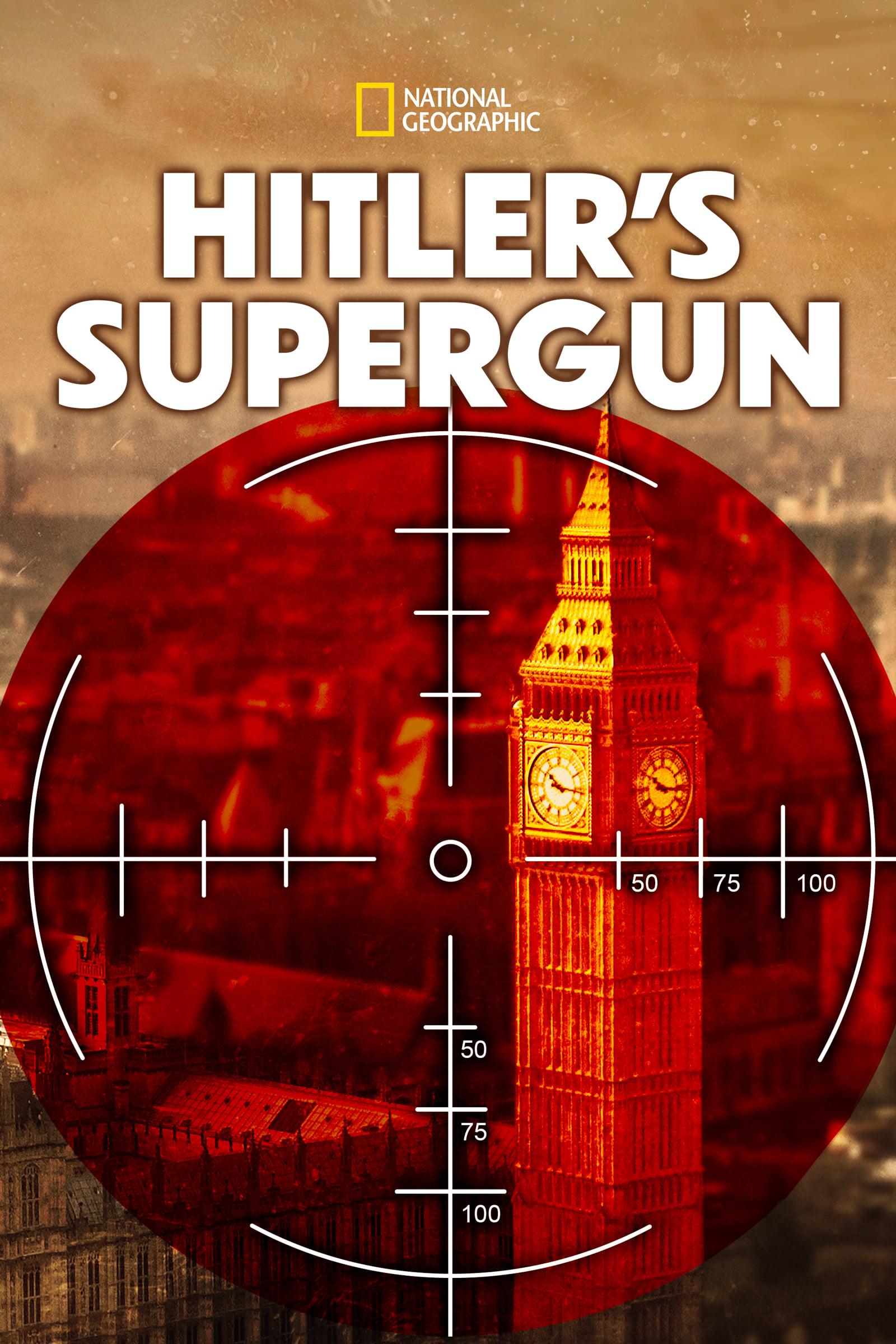 Hitler's Supergun