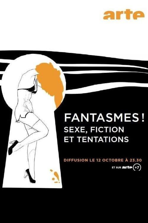 ¡Fantasías! Sexo, ficción y tentación