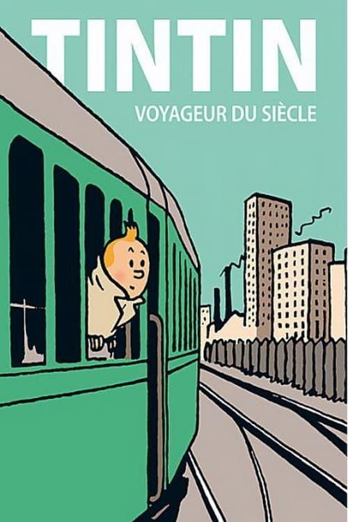 Tintin voyageur du siècle
