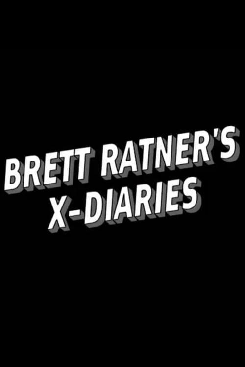 Brett Ratner's X-Diaries