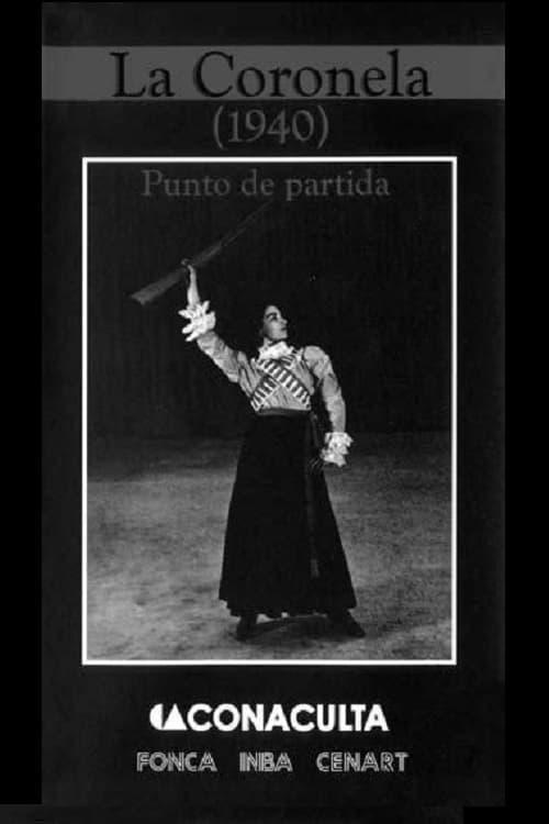 La Coronela (1940). Punto de partida