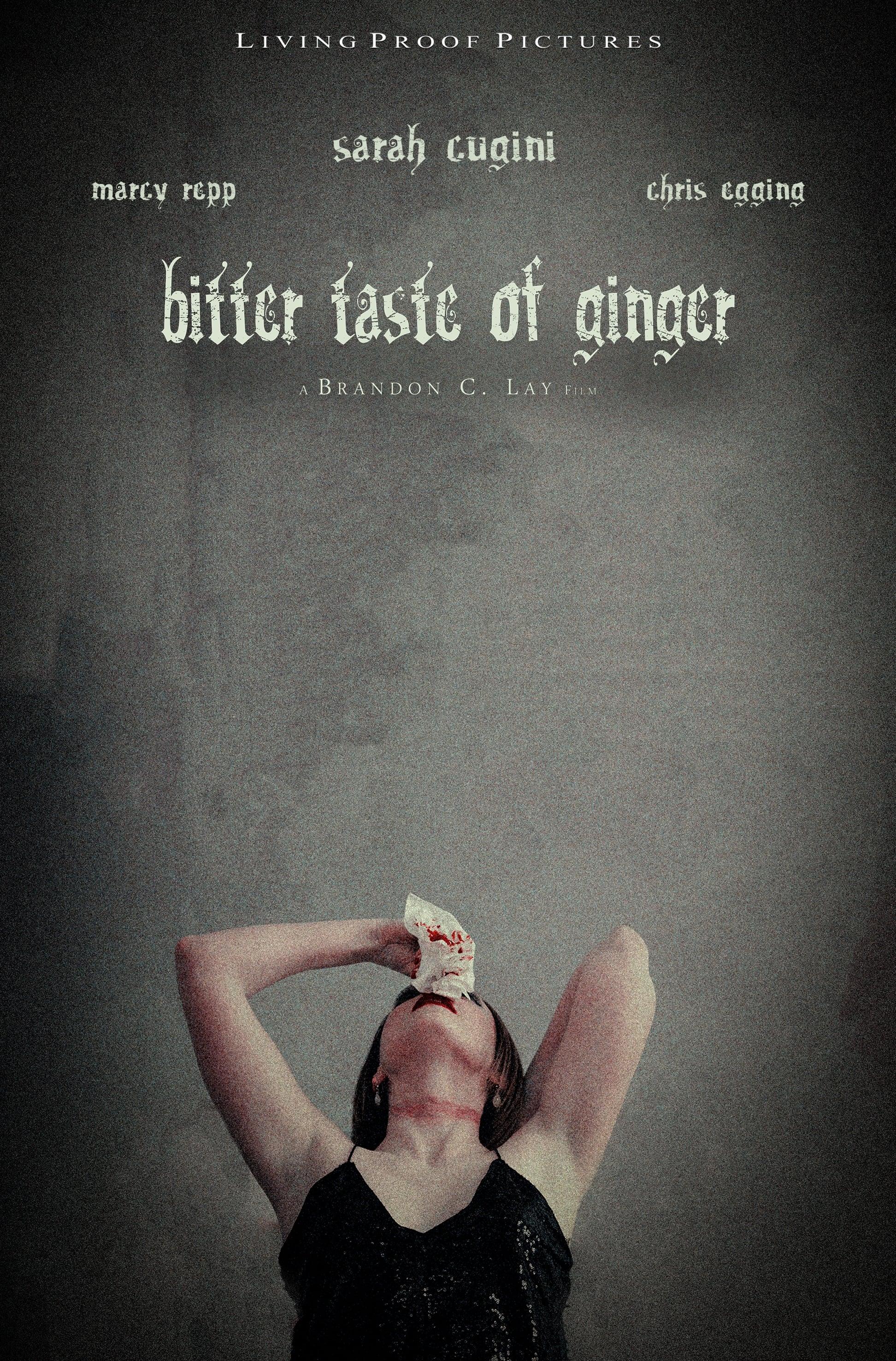 Bitter Taste of Ginger