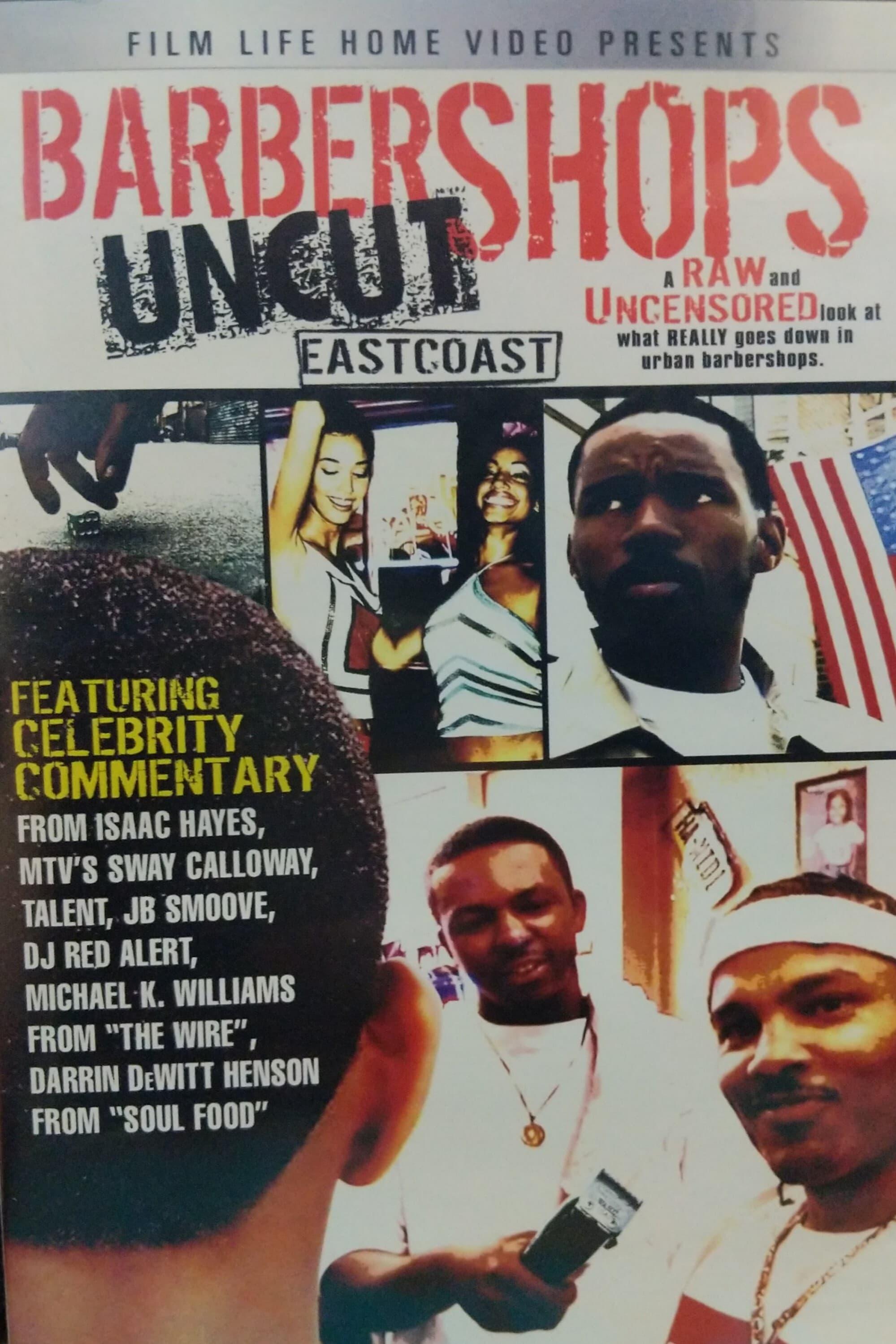 Barbershops Uncut: East Coast