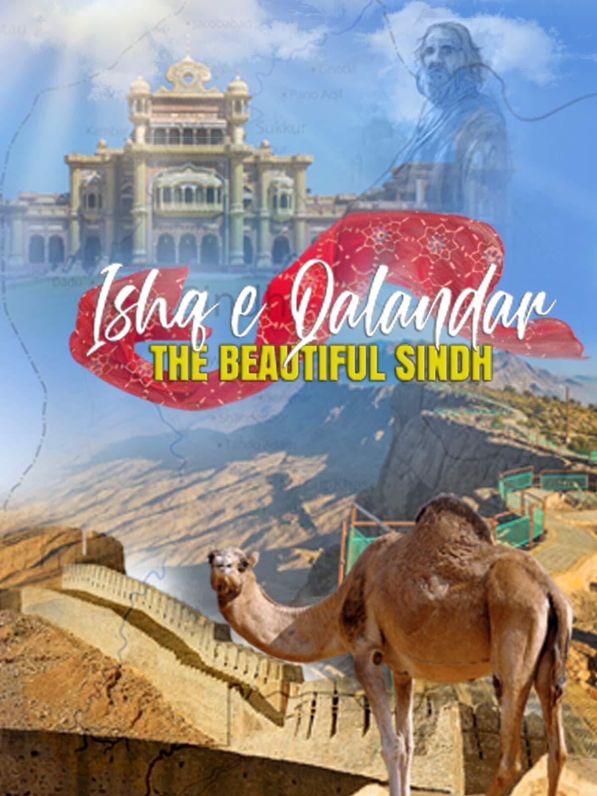 Ishq e Qalandar - The Beautiful Sindh