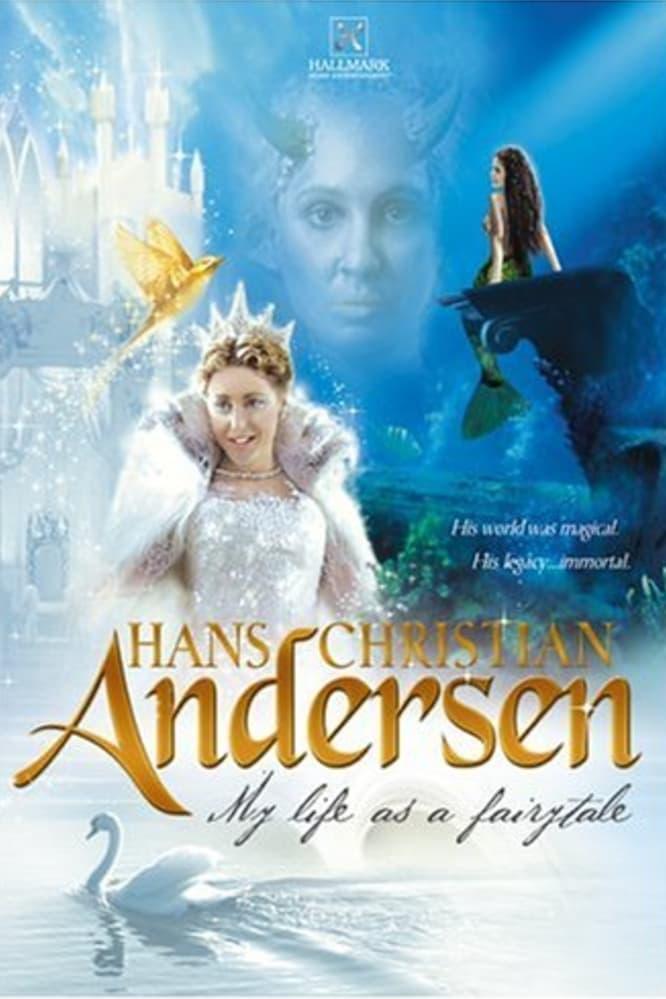 Hans Christian Andersen: My Life as a Fairytale