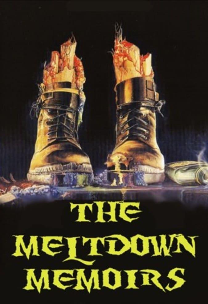 The Meltdown Memoirs