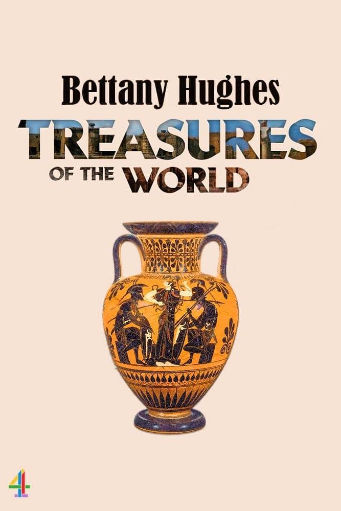 Bettany Hughes' Treasures of the World