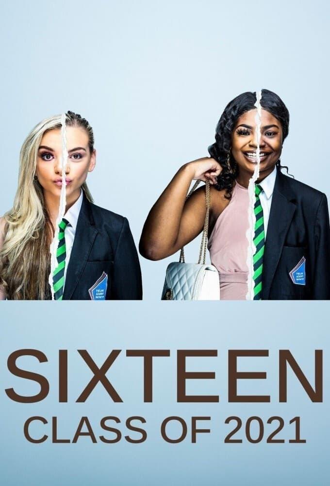 Sixteen Class Of 2021