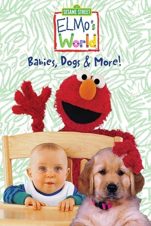 Sesame Street: Elmo's World: Babies, Dogs & More!