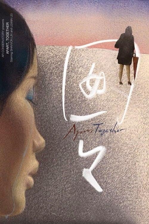 Apart, Together