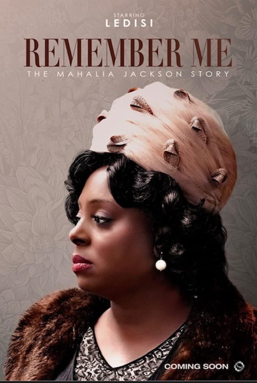 Remember Me: The Mahalia Jackson Story