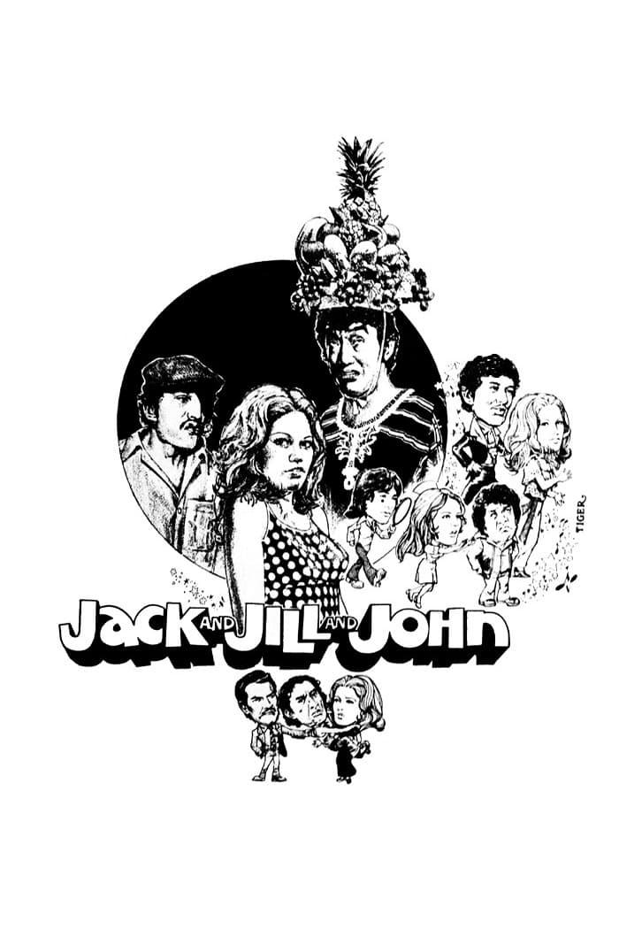 Jack and Jill and John