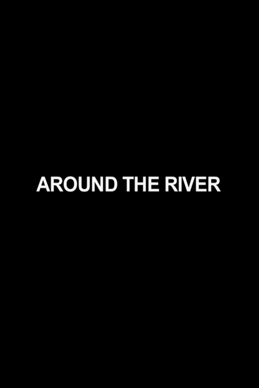 Around the River