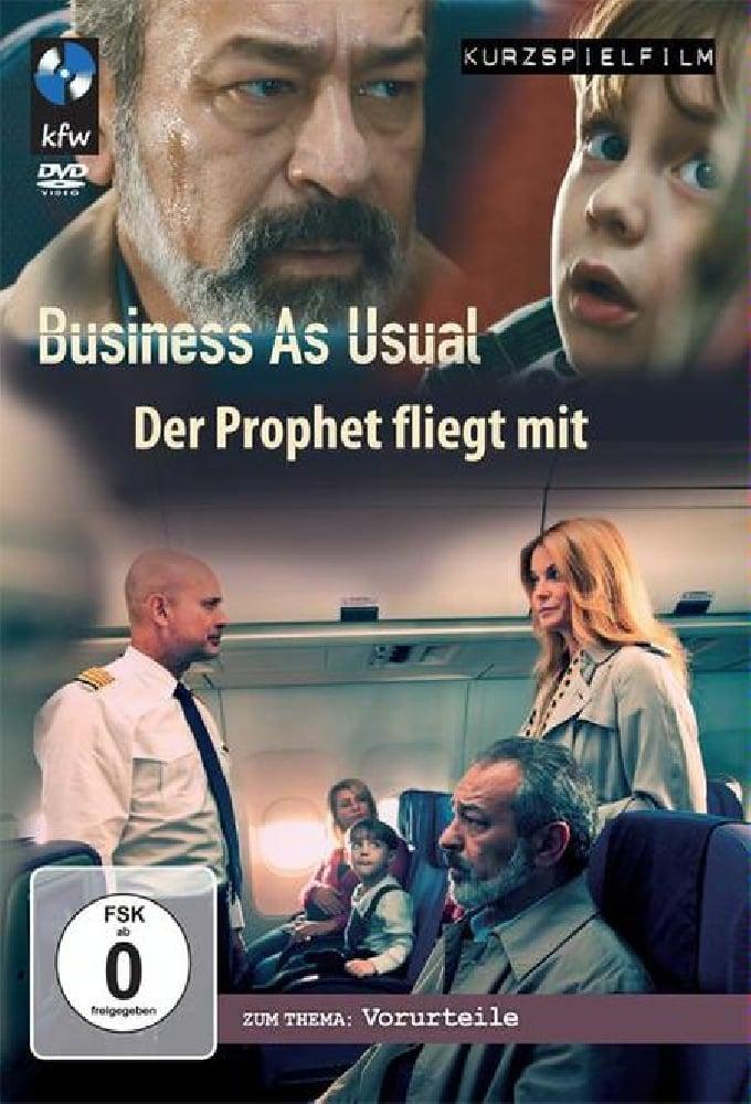 Business as Usual - Der Prophet fliegt mit