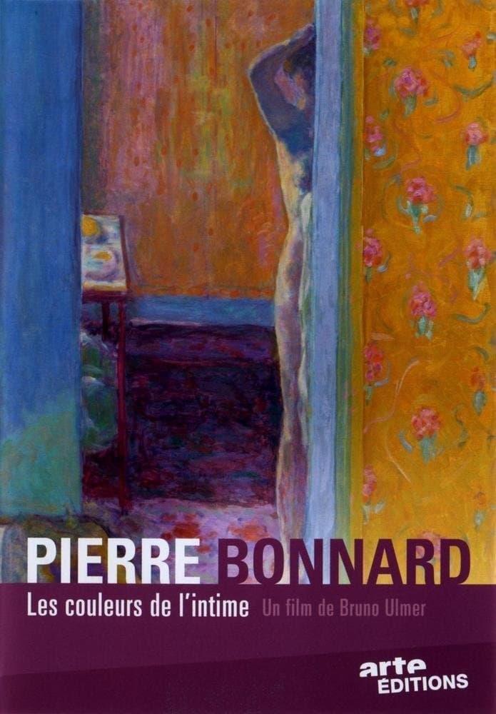 Pierre Bonnard : les couleurs de l'intime
