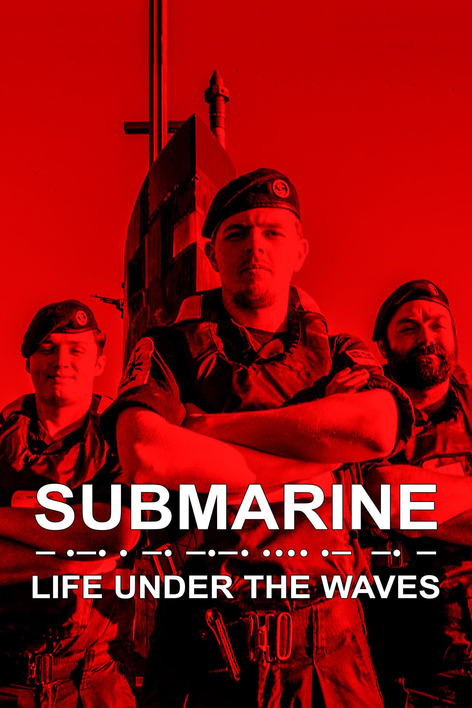 Submarine: Life Under the Waves