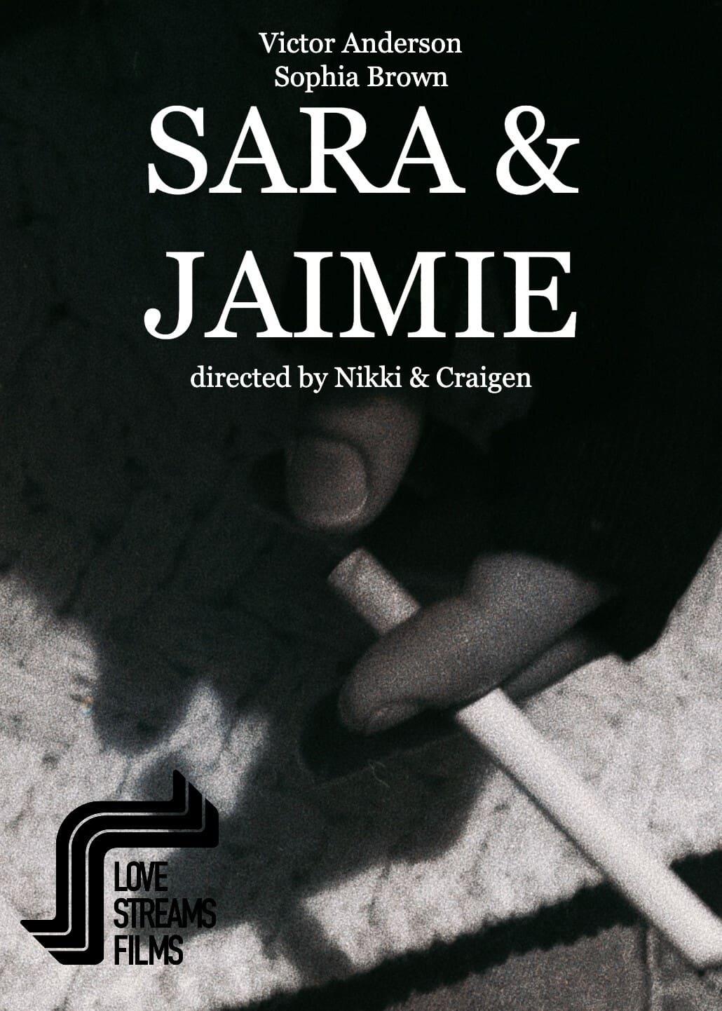 Sara & Jaimie