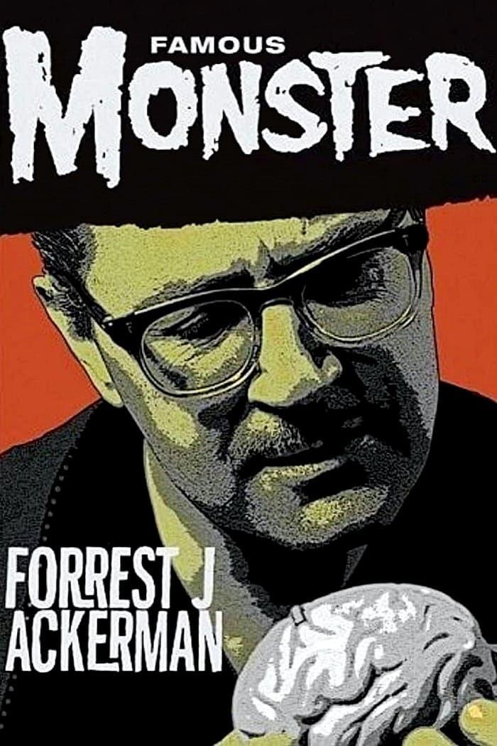 Famous Monster: Forrest J Ackerman